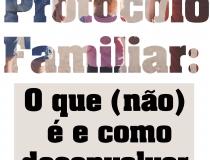 """Curso """"Protocolo Familiar: o que (não) é e como desenvolver"""""""
