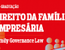 Pós-Graduação em Direito da Família Empresária / Family Business Governance Law